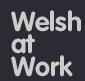 Welsh at Work